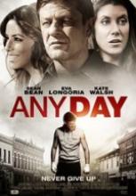 Geçmişin Gölgesinde ( Any Day ) full hd film izle