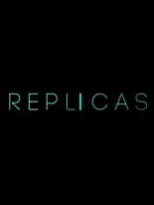 Replicas 2017 full hd izle