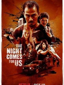 The Night Comes for Us izle full hd tek